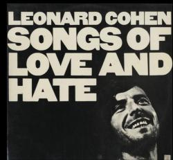 Songs of Love and Hate. Leonard Cohen